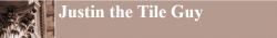 Justin The Tile Guy logo