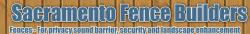 Sacramento Fence Builders logo