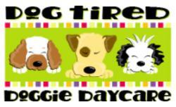 Dog Tired Doggie Day Care logo