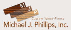 Michael J. Phillips Custom Wood Floors Inc logo